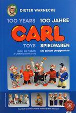 SAMMLERBUCH CARL SPIELWAREN  - 100 JAHRE -******