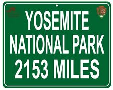 Yosemite National park distance Metal sign - your house