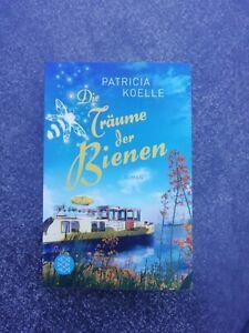 Die Träume der Bienen  -  v. Patircia Koelle  -  Taschenbuch