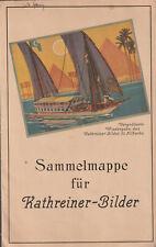SAMMELMAPPE FÜR KATHREINER-BILDER.