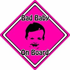 Bad Baby/Child On Board Car Sign ~ Baby Face Silhouette ~ Neon Pink