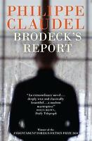 Brodeck's Report, Philippe Claudel, Very Good condition, Book