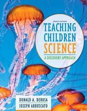 Teaching Children Science: A Discovery Approach, Enhanced Pearson eText with Loo