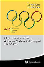 NEW Selected Problems Of The Vietnamese Mathematical Olympiad (1962-2009)