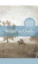 Walkin' on Clouds by Carolyn Brown (2012, Paperback, Unabridged)