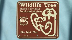 Vintage New Old Stock USFS Wildlife Tree Painted Tin Sign-Saved For Shelter