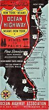 1947 OCEAN HIGHWAY NEW YORK-MIAMI PINES TO PALMS Road Map/ Ocean Highway Assoc.