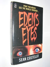 Eden's Eyes by Sean Costello PB Horror novel of eye transplant