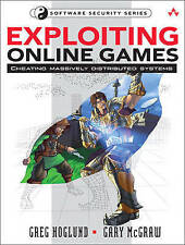 Exploiting Online Games: Cheating Massively Distributed Systems by Greg Hoglund