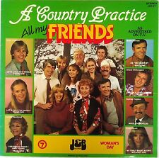 ALL MY FRIENDS-Sons and Daughters-A Country Practice-LP 1983 Original Cast-JB147