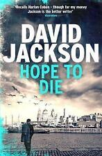 Hope to Die: A gripping new serial killer thriller (The DS Nathan Cody series),