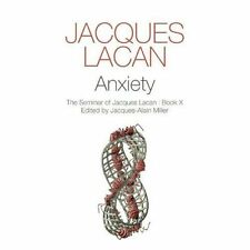 Anxiety: The Seminar of Jacques Lacan, Book X (Seminar of Jacques Lacan (Hardcov
