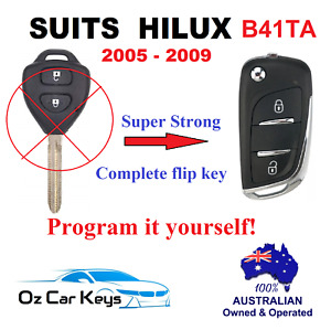 SUITS TOYOTA HILUX B41TA 2005 2006 2007 2008 2009 COMPLETE REMOTE CAR FLIP KEY
