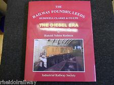Railway Foundry,Leeds, Hudswell Clarke, The Diesel Era by R. Nelson Redman