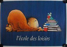 Affiche ECOLE des LOISIRS 2008 illustr. CLAUDE PONTI