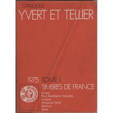 CATALOGUE Yvert & Tellier Côte TIMBRE POSTE de FRANCE & AFN Illustré 1975 Tome 1