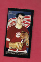 RARE 2009 GOODWIN CHAMPIONS RED WINGS GORDIE HOWE MINI BLACK BORDER CARD