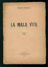 GUARINO EUGENIO LA MALA VITA PICCHETTO 1906 CRIMINE ORGANIZZATO CAMORRA NAPOLI