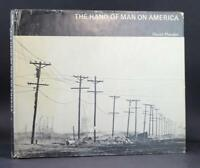 First Edition 1971 The Hand of Man on America David Plowden Hardcover w/DJ