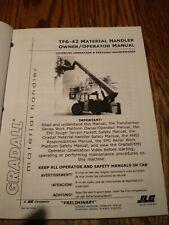 Gradall Tf6 42 Forklift Lift Truck Material Handler Operator Maintenance Manual