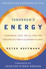 Tomorrows Energy: Hydrogen, Fuel Cells, and the P