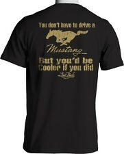 Laid-Back USA Shirt You Don't Have to Drive Mustang but You'd be Cooler Medium