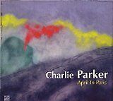 PARKER Charlie - April in Paris - CD Album