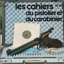 CAHIERS DU PISTOLIER ET DU CARABINIER  69  1982  LE WALTHER CP 1