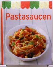 Pasta Saucen + Umfangreiches kompaktes Kochbuch mit leckeren Ideen + Nudeln Soße