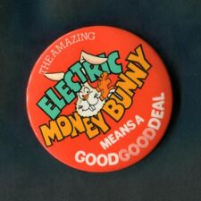 Vintage Tin Pin/Button Badge: The Amazing Electric Money Bunny: Good Deal