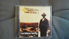 RECKLESS KELLY - MILLICAN. CD