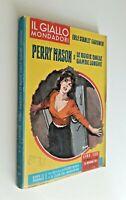 Perry Mason e le bugie dalle gambe lunghe/ E.S. Gardner / Mondadori