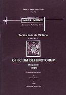 OFFICIUM DEFUNCTORUM Victoria's Requiem SSATTB
