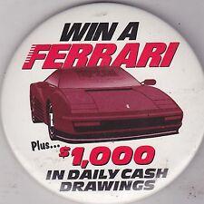 """VINTAGE 3"""" PINBACK #D4-016 - CARS -  WIN A FERRARI"""