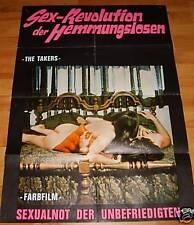 The Takers SEX-REVOLUTION DER HEMMUNGSLOSEN Plakat