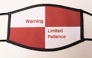 Limited Patience Funny Railway Sign Reusable Washable Face Covering Mask
