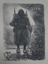 "STEINLEN (1859/1923) Litho WW1 - "" POILU 1916  "" Justifié  - Signé"