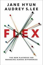 Flex: The New Playbook for Managing Across Differences (Hardback or Cased Book)