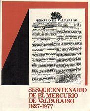 Chile 1977 Brochure Sesquicentenario El Mercurio de Valparaiso