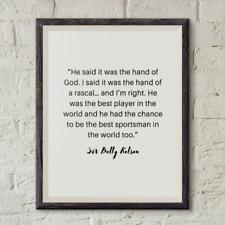 Sir Bobby Robson quote print - Football - wall art - Home decor