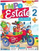 Tempo d'Estate 2° libro vacanze estive scuola primaria, RAFFAELLO SCUOLA