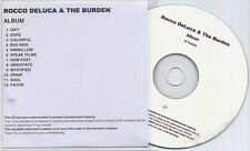 ROCCO DELUCA & THE BURDEN I Trust You To Kill Me numbered 12-track promo test CD