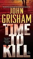 A TIME TO KILL a novel by John Grisham a paperback book FREE USA SHIPPING