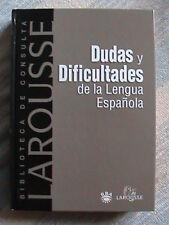 Dudas y Dificultades de la Lengua Española  - Biblioteca de Consulta Larousse