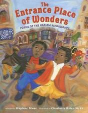 The Entrance Place of Wonders: Poems of the Harlem Renaissance by Muse, Daphne
