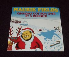 "MAURIE FIELDS - GRANDMA GOT RUN OVER BY A REINDEER, 7"" VINYL SINGLE"