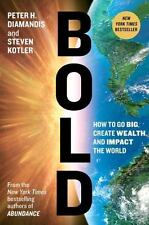 Bold: How to Go Big, Create Wealth and Impact the World - VeryGood - Diamandis,