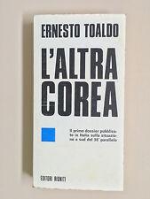 L'altra Corea di Ernesto Toaldo Il punto 155 Ed. Riuniti 1978