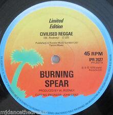 "BURNING SPEAR ~ Civilised Reggae ~ 12"" Single"