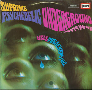 Hell Preachers Inc. ‎– Supreme Psychedelic Underground LP [E 356]